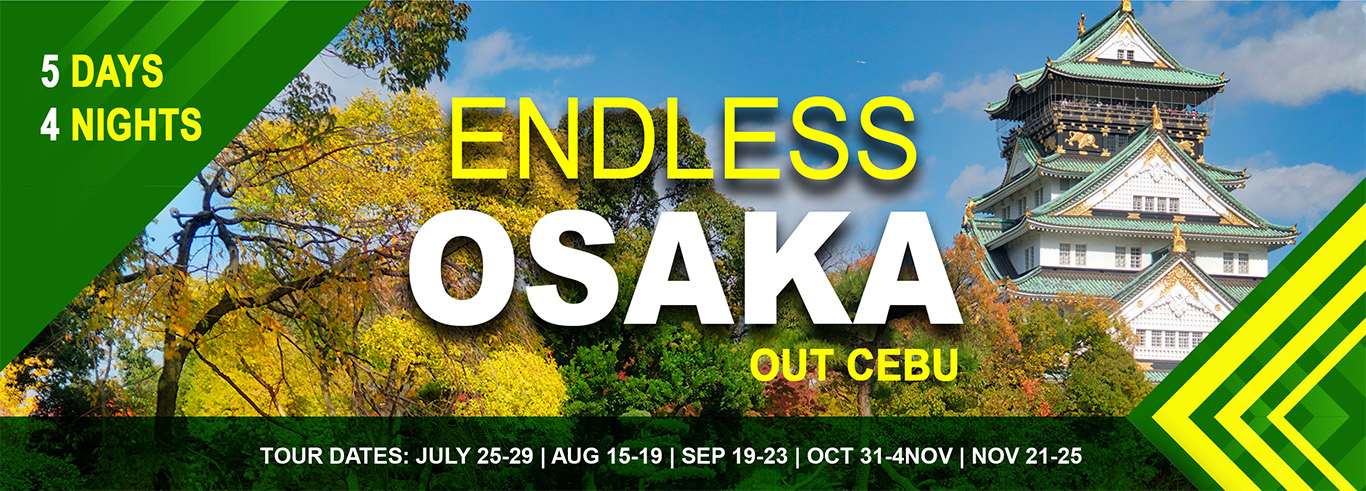 Endless Osaka Flyer out cebu